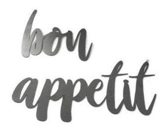 bon appetit script, kitchen metal sign, metal word art, steel word art, steel script cursive font, eat food kitchen menu bon appetit yummy