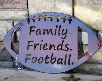 Family Friends Football Plaque, Football Sign, football Decor, Sports Decor, Football family, football player, football mom, back to school
