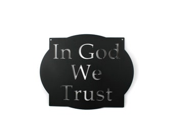 "In God We Trust metal sign, United States official national motto, 12x15"" sign -- Great for schools!"