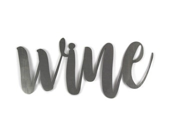 wine script, wine metal sign, metal word art, steel word art, steel script cursive font, DIY wine sign, wine vino decor, wine wall art, vino