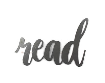 read script, read metal sign, metal word art, reading chair room nook, read a book, classroom wall decor, teacher student gift, education