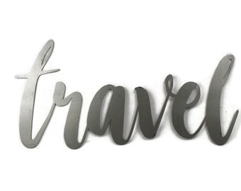 travel script, travel metal sign, metal word art, explore travel vacation decor, travel word art, traveler gift idea, vacation photo wall