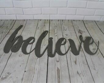 believe script, believe raw metal sign, metal word art, steel word art, steel script cursive font lettering, believe in yourself, faith sign
