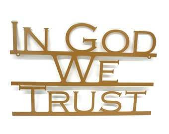 "In God We Trust metal text sign, United States official national motto, 12x18.5"" sign -- Great for schools!"