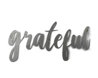 grateful script, grateful raw metal sign, metal word art, steel word art, steel script cursive font lettering, grateful thankful blessed