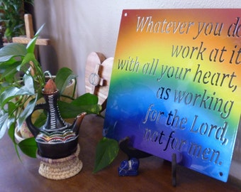 Whatever you do work at it with all your heart, Religious Sign, Bible Verse Sign, Rainbow Inspirational Art, Christian Decor, Rainbow sign