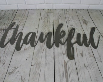 thankful script, thankful raw metal sign, metal word art, steel word art, steel script cursive font lettering, grateful thankful blessed