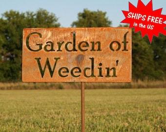 Garden of Weedin' - metal garden stake, Garden Stake, Funny Garden Sign, Garden Humor, garden marker, Gardener Gift Idea, gardening gift