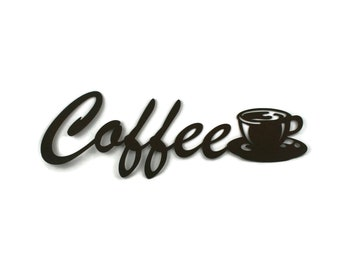 Coffee cup metal wall art, kitchen coffee shop sign decor, metal word art, coffee cup sign, cucina