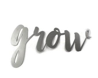 grow script, grow metal sign, metal word art, steel word art, steel script cursive font, garden metal art, garden sign, children's room