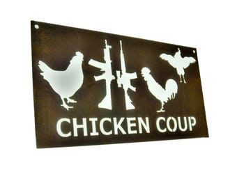 "Rustic Chicken ""Coup"" Coop Sign, chicken coop sign, chicken coup sign, coup d'etat, Chicken Farmhouse Decor, Metal Chicken Sign, chickens"