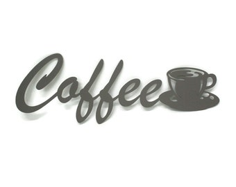 Coffee cup metal wall art, kitchen coffee shop sign decor, metal word art, coffee cup sign, cucina