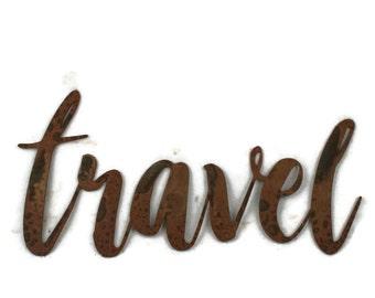 travel script, travel metal sign, metal word art, explore travel vacation decor, travel word art, traveler gift idea, vacation photo wall