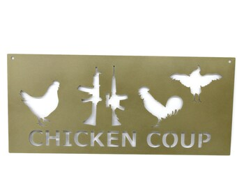 "Rustic Chicken ""Coup"" Coop Sign, chicken coop sign, chicken coup sign, coup d'etat, Chicken Farmhouse Decor, Metal Chicken Sign, chickens"