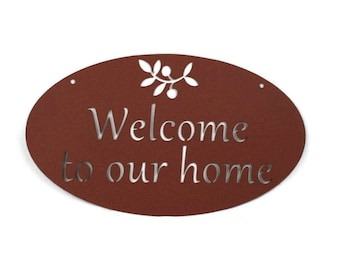 """Welcome to our Home metal sign - 18"""" wide"""