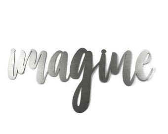 imagine script, imagine metal sign, metal word art, imagination sign, steel script cursive font, DIY imagine sign, craft project wall decor