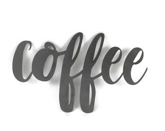 coffee script, coffee raw metal sign, metal word art, steel word art, steel script cursive font lettering, coffee station bar