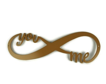 """Infinity you and me metal sign Valentine gift idea, forever and for always, wedding engagement proposal - 16 to 30"""" wide powder coated color"""