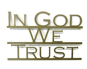"""In God We Trust metal text sign, United States official national motto, 12x18.5"""" sign -- Great for schools!"""