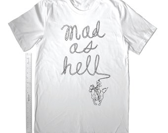 MEELZ Original Mad As Hell Cowgirl White T-Shirt