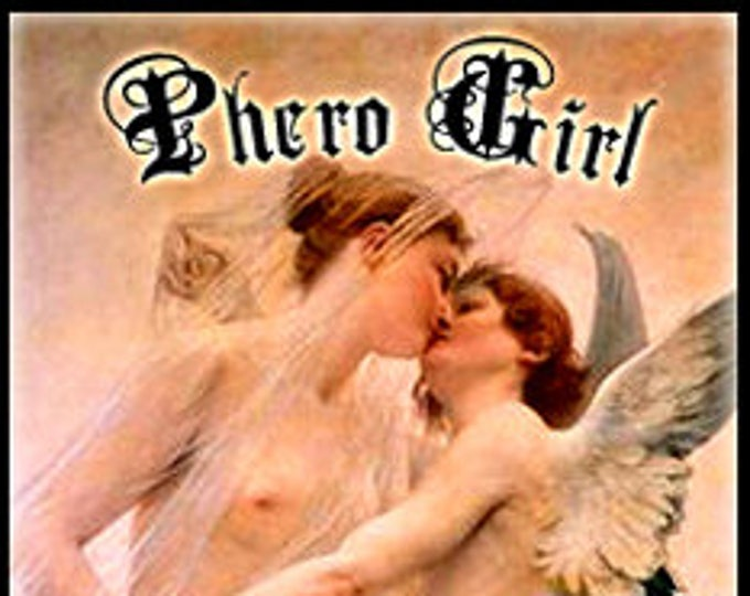 Phero Girl - Copulin Enhanced Perfume for Women - Love Potion Magickal Perfumerie
