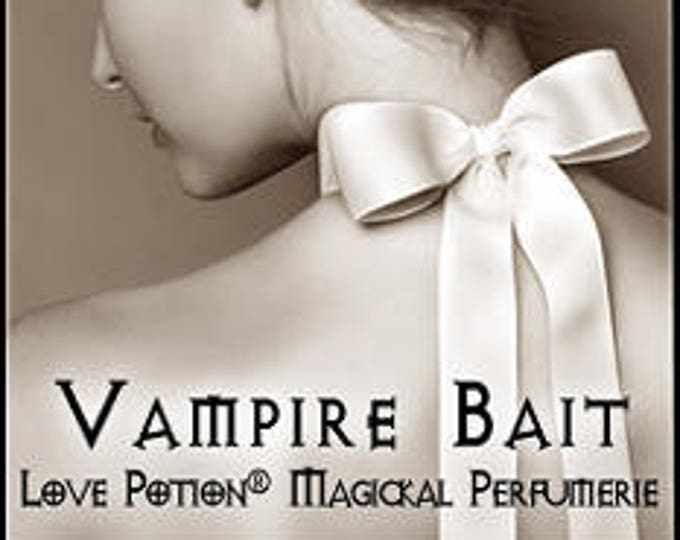 Vampire Bait - Handcrafted Perfume for Women - Love Potion Magickal Perfumerie