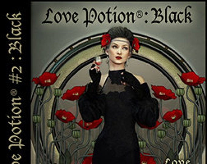 Love Potion: BLACK - for Women - Handcrafted Perfume - Love Potion Magickal Perfumerie