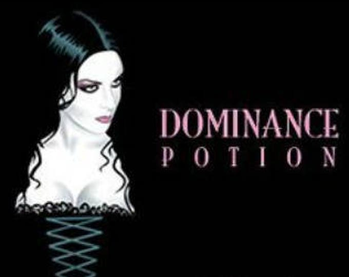Dominance Potion - UNscented Pheromone Blend for Women - Love Potion Magickal Perfumerie