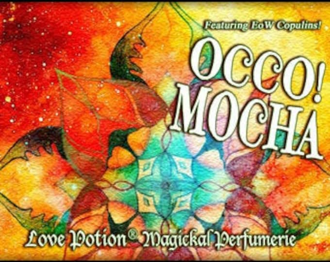 OCCO 2019: Mocha w/Copulins - LIMITED EDITION! - Pheromone Enhanced Perfume for Women - Love Potion Magickal Perfumerie