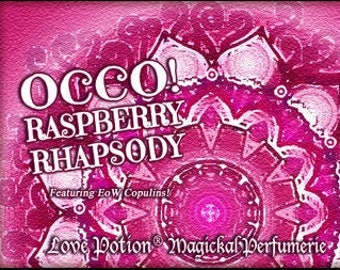 OCCO 2019: Raspberry Rhapsody w/Copulins - LIMITED EDITION! - Pheromone Enhanced Perfume for Women - Love Potion Magickal Perfumerie