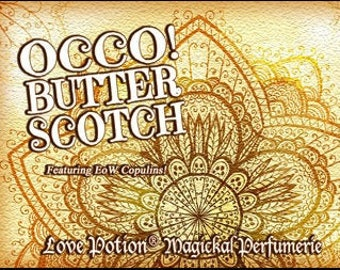 OCCO 2019: Butterscotch w/Copulins - LIMITED EDITION! - Pheromone Enhanced Perfume for Women - Love Potion Magickal Perfumerie