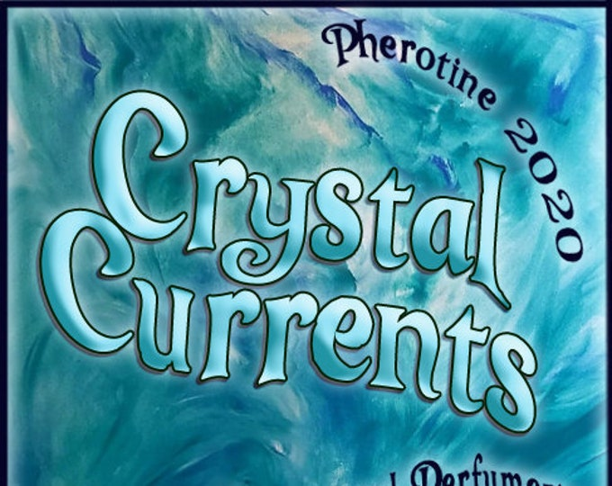 Crystal Currents w/ Audacious (Spray) ~ Pherotine 2020 ~ Phero Enhanced Fragrance for Women - Love Potion Magickal Perfumerie