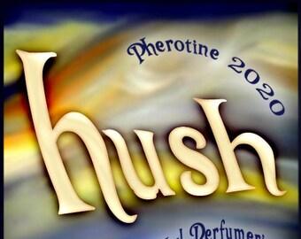 Hush w/ Balm Bomb ~ Pherotine 2020 ~ Phero Enhanced Fragrance for Everyone - Love Potion Magickal Perfumerie