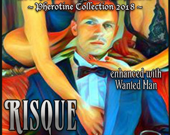 Risque Whisque w/ Wanted Man - Pheromone Enhanced Fragrance for Men - Love Potion Magickal Perfumerie - Pherotine 2018