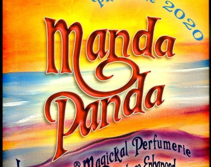 Manda Panda w/ Mega Watt ~ Pherotine 2020 ~ Phero Enhanced Fragrance for Everyone - Love Potion Magickal Perfumerie - Pherotine 2019