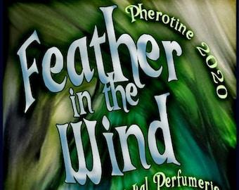 Feather in the Wind w/ Phero B2.2 ~ Pherotine 2020 ~ Phero Enhanced Fragrance for Everyone - Love Potion Magickal Perfumerie