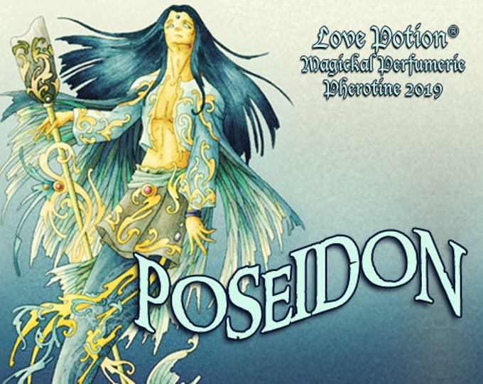 Poseidon w/ Charisma - Pheromone Enhanced Fragrance for Men - Love Potion Magickal Perfumerie - Pherotine 2019