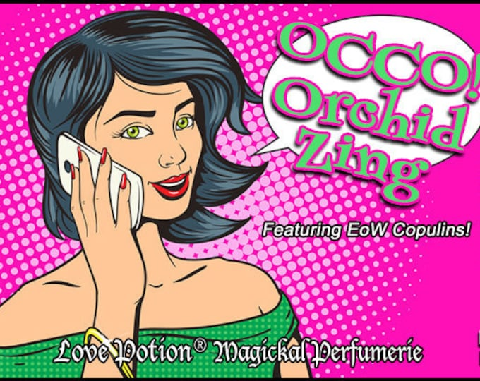 OCCO: Orchid Zing w/Copulins - LIMITED EDITION! - Pheromone Enhanced Perfume for Women - Love Potion Magickal Perfumerie