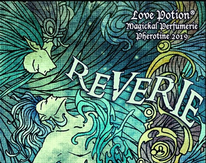 Reverie w/ Perfect Match - Pheromone Enhanced Unisex Fragrance - Love Potion Magickal Perfumerie - Pherotine 2019