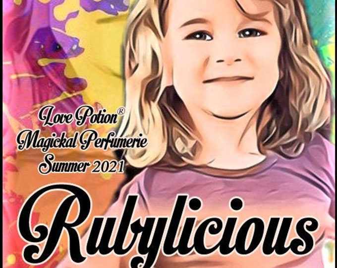 Rubylicious - Summer 2021 - Handcrafted Perfume - Love Potion Magickal Perfumerie