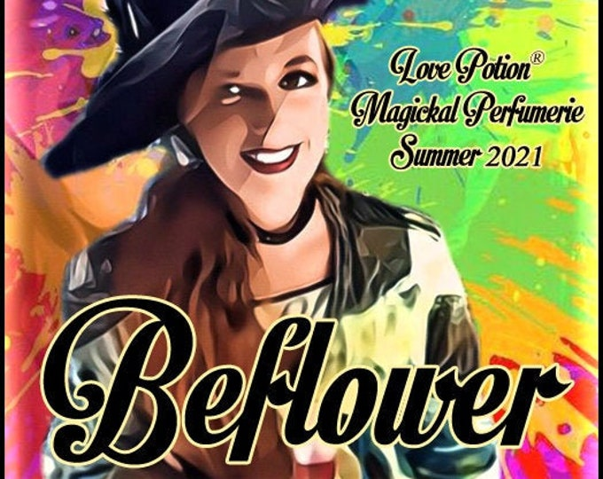 Beflower - Summer 2021 - Handcrafted Perfume - Love Potion Magickal Perfumerie