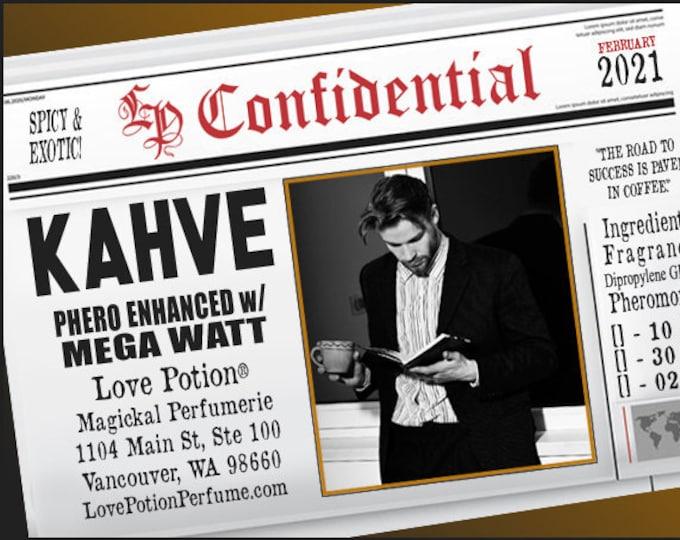 Kahve w/ Mega Watt - Pherotine 2021 ~ Phero Enhanced Fragrance for Everyone - Love Potion Magickal Perfumerie