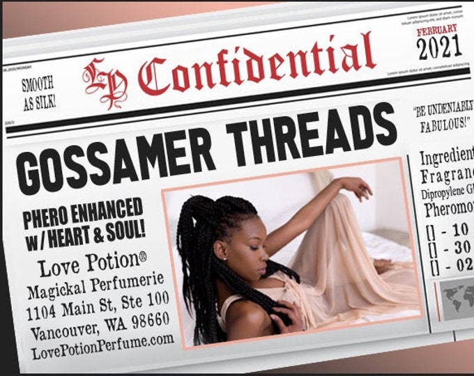 Gossamer Threads w/ Heart & Soul ~ Pherotine 2021 ~ Phero Enhanced Fragrance for Women - Love Potion Magickal Perfumerie