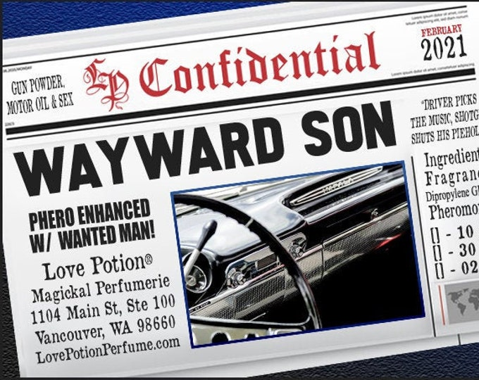 Wayward Son w/ Wanted Man - Pherotine 2021 ~ Phero Enhanced Fragrance for Men - Love Potion Magickal Perfumerie