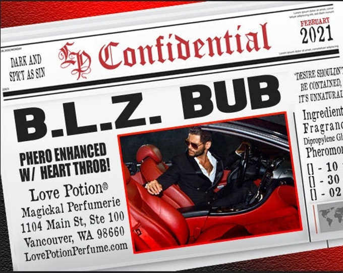 B.L.Z. Bub w/ Heart Throb ~ Pherotine 2021 ~ Phero Enhanced Fragrance for Men - Love Potion Magickal Perfumerie