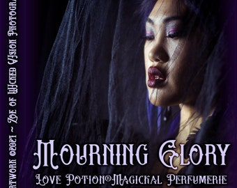 Mourning Glory ~ Autumn 2021 ~ Hand Crafted Fragrance for Everyone - Love Potion Magickal Perfumerie