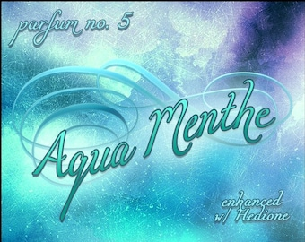 Aqua Menthe w/Hedione - Summer 2019: The French Collection - Ltd Ed Fragrance - Love Potion Magickal Perfumerie