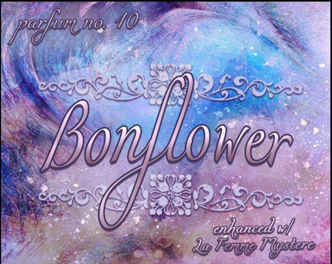 Bonflower - Phero Enhanced w La Femme Mystere - Summer 2019: The French Collection - Ltd Ed Cologne Spray - Love Potion Magickal Perfumerie