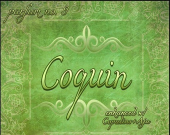 Coquin - Phero Enhanced w Copulins + AJA - Summer 2019: The French Collection - Ltd Ed Perfume - Love Potion Magickal Perfumerie