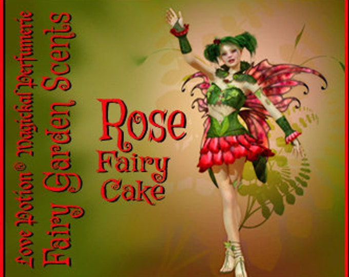 Fairy Cake: Rose - Sweet & Youthful Layerable Perfume - Love Potion Magickal Perfumerie